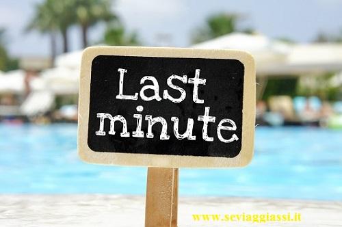 Cerchi un viaggio Last Minute? Non esiste più